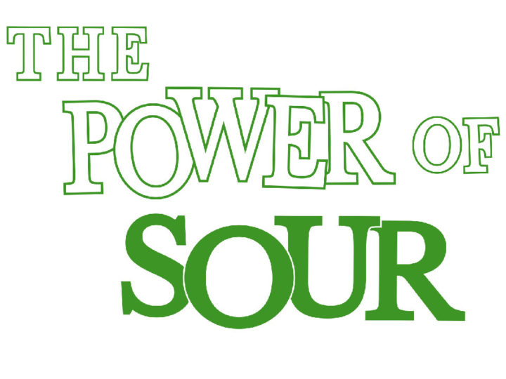 The Power of Sour